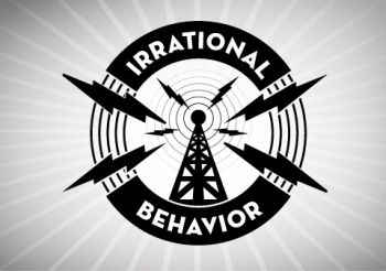 Irrational Behavior Podcast